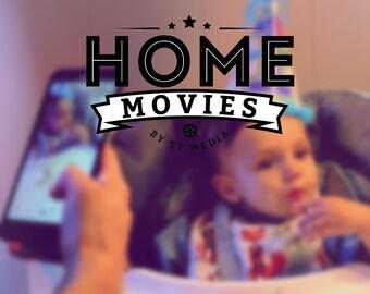 HomeMovies by Ty Media - Mini Film!