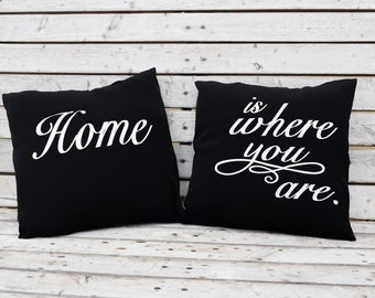 Black Embroidered Pillows, Home Is Where You Are