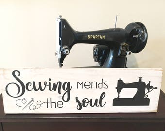 Sewing Mends the Soul, Rustic Decor, Inspirational Sign, Sewing Room Sign, Sewing Sign, Sewing Decor Gift for Sewist, Gift for Sewer