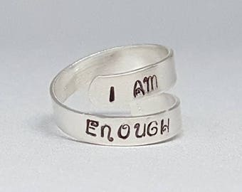 Sterling silver - I am enough - adjustable - wrap ring - self esteem - self worth - positive self talk - motivational jewelry - ring for her
