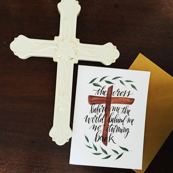 Easter card featuring 'the cross before me, the world behind me' hymn, scripture gifts, worship art, bible verse art