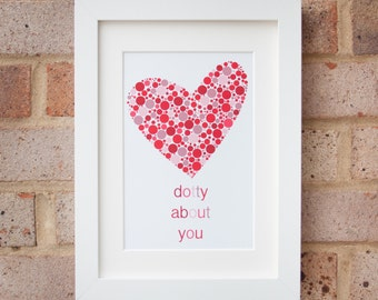 Dotty About You- Giclée print