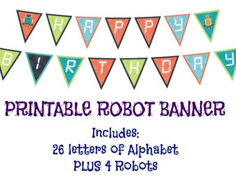 Robot Party, PRINTABLE, Banner,  Robot Banner, Robot Printables, Robot Birthday, Kids Party, Party Banner, Instant Download, Baby Shower