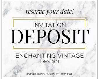 "Vintage Wedding Invitations, Printed Invitation Suite, Modern Invitation Deposit, Custom Wedding Invitations - ""Enchanting Vintage"" DEPOSIT"