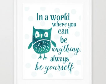 Nursery Printable, Owl Nursery Print, Inspirational Quote Art, Be Yourself Print, Printable Art, Quirky Owl Decor