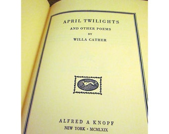 April Twilights and Other Poems by Willa Cather – Vintage Book of Poetry