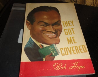 Retro Mid Century Bob Hope They Got Me Covered 1941 First Edition 96 Page 100 Illustrations/30 Cartoons Softback Book