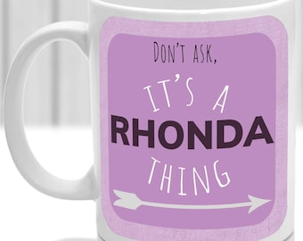 Rhonda's mug, It's a Rhonda thing, (pink)