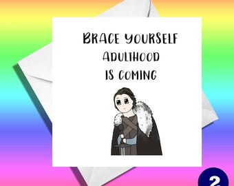 Brace yourself adulthood is coming,really funny greeting cards. Funny cards,funny greeting cards, funny birthday cards,funny son,nephew card