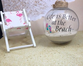 Beach Ornament, Life is better at the beach ornament, Coastal Decor