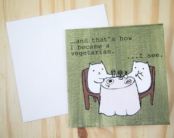 "CARD: ""The Vegetarian Cat"""