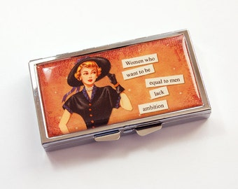 Funny Pill case, Pill case, 7 day,  7 sections, Pill Box, Humor, Funny Saying, Gift for Her, Ambition, funny case (3839)