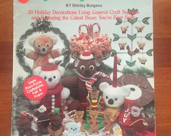 1980s Very Bear-y Christmas 7813 by Plaid by Shirley Burgess Ornaments Projects Using Teddy Bears