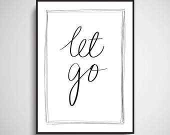 Let Go Wall Art Print