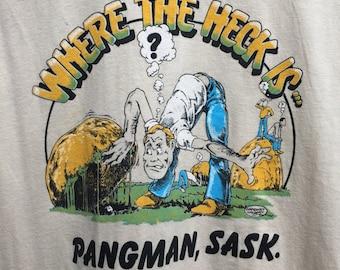 Where the Heck is Pangman Saskatchewan Humour Vintage T-Shirt