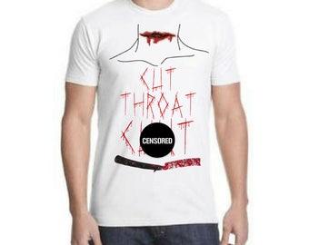 Cut Throat C**t T-shirt