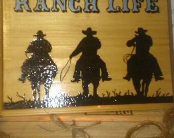 Ranch Life sign.