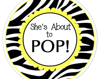 Baby Shower About to Pop labels, Zebra and Yellow, About to Pop Stickers, Baby Shower Labels