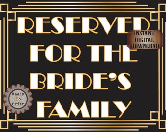 Reserved Wedding Sign For The Bride's Family Roaring 20s Prohibition Era Art Deco Gatsby Inspired Gold Black White Wedding Pew Table Marker
