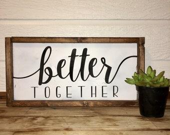 Better Together | Framed Wooden Sign | Family | Wedding | Farmhouse