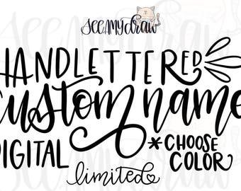 DIGITAL Custom Handlettered Name or Word 25 Character Max