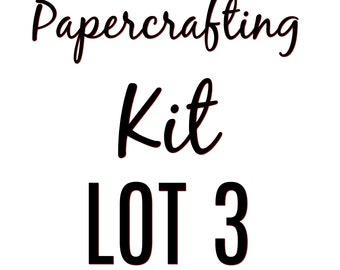Papercrafting Kit Lot 3