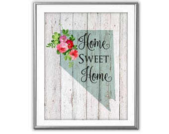 SALE-Home Sweet Home- Nevada On Barn Wood With Roses- Art Print - Wall Art Designs- Gallery Wall- Quote Prints- State Art-Farmhouse Decor