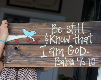 be still and know reclaimed wood sign