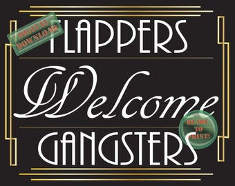 Flappers Gangsters Printable Speakeasy Welcome Sign Digital Prohibition Roaring 20s Gatsby Party Black White Wedding Decor Couple's Shower