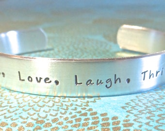 Inspirational | Gift for Mom | Gift for Daughter | Gift for Friend - Live, Love, Laugh, Thrive | Hand Stamped Bracelet by MadeByMishka.com