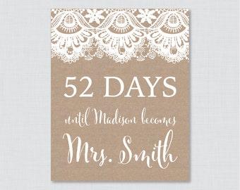 Days Until Mrs Burlap and Lace Bridal Shower Sign Printable - Rustic Bridal Shower Days Until Wedding Sign - Burlap and Lace Bridal 0003