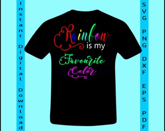 Rainbow SVG, Rainbow is my Favourite Color SVG, Baby SVG, svg Cut File, Baby Shower svg, Body Suit, Silhouette Cameo, Cricut, Kids T-Shirts