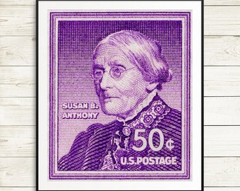 feminist art, feminist posters, feminism art, feminism posters, Susan B Anthony, womens right to vote, womens rights art, woman suffrage
