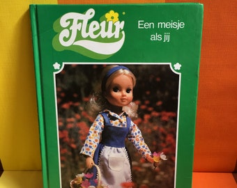 Vintage dutch language children's book by Fleur teenage doll beautiful pictures Made in Holland by the Otto Simon company 70s and 80s Sindy