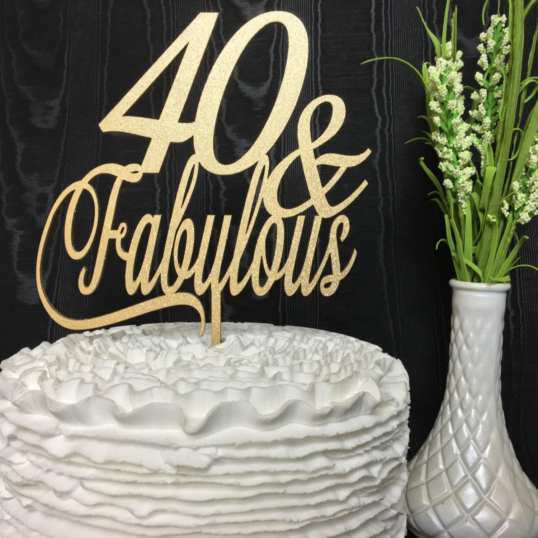 40th Birthday Cake Topper 40 Fabulous Cake Topper Glitter Cake