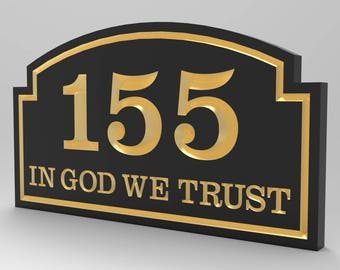 House Number Sign In God We Trust With Top Sculpted Curved Frame Personalized.