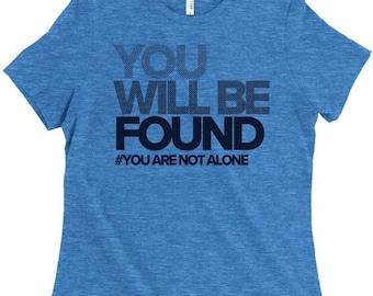 Dear Evan Hansen Shirt, You Will Be Found, Fansen, DEH Tshirt, Anti Bullying, Broadway Fan, Actor Shirt, Theatre Lover