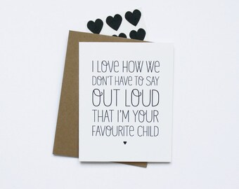 Mother's Day & Father's Day Card - Favourite Child