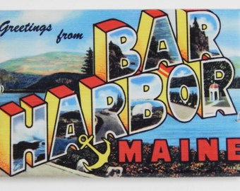 Greetings from Bar Harbor Maine Fridge Magnet