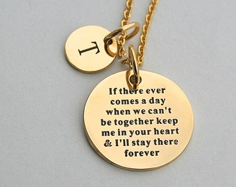 """Gold Stainless Steel Charm """" If There Ever Comes A Day When We Can't Be Together Keep Me In Your Heart .."""", Stainless Steel Charm Necklace,"""