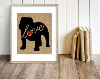 English Bulldog / Bully Love - Burlap Home Decor Wall Print for Dog Lovers - Farmhouse Style Silhouette - Personalized (More Breeds) (101s)