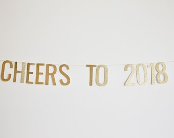 Cheers to 2018 Banner - New Year Banner, New Years Eve, NYE Party