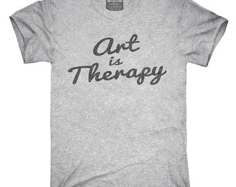 Art Is Therapy T-Shirt, Hoodie, Tank Top, Gifts