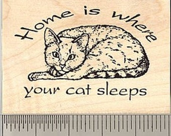 Home is Where Your Cat Sleeps Rubber Stamp H771 - Wood Mounted