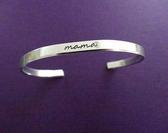 Mama Bracelet - Personalized Bracelet - Mom Jewelry - 1/5 inch cuff