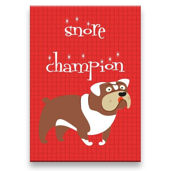 English Bulldog Snore Champion Fridge Magnet No 3