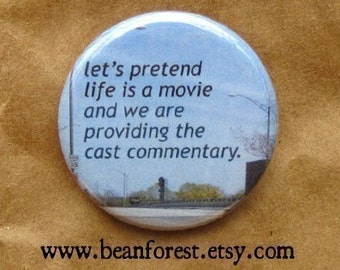 life's audio commentary track - pinback button badge