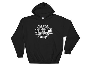 I'm With The Band Musical Instruments Hooded Sweatshirt