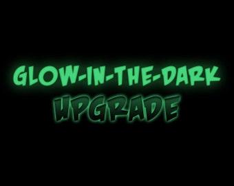 Glow in the Dark Upgrade