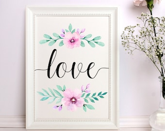 Love print Watercolor love print Love wall art Love printable Floral Love Poster Floral Love print Nursery decor Digital art Love sign